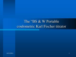 "The ""BS & W Portable coulometric Karl Fischer titrator"