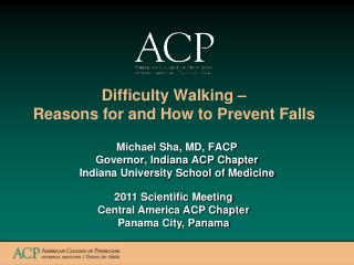 Difficulty Walking  –  Reasons  for and  How to Prevent  Falls