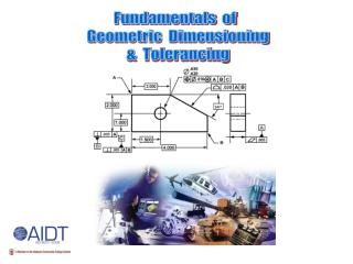 Fundamentals  of   Geometric  Dimensioning   &  Tolerancing