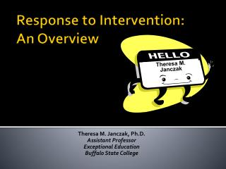 Response to Intervention: An Overview