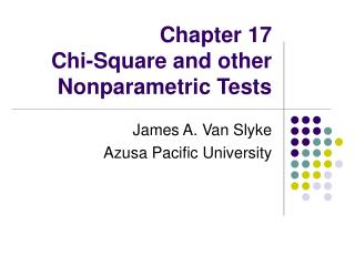 Chapter 17  Chi-Square and other Nonparametric Tests