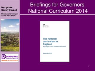 Briefings for Governors  National Curriculum 2014