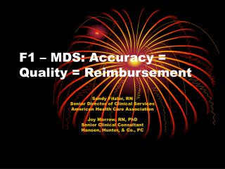 F1 – MDS: Accuracy = Quality = Reimbursement