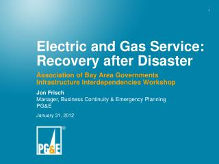 Electric and Gas Service: Recovery after Disaster
