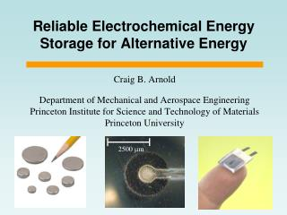 Reliable Electrochemical Energy Storage for Alternative Energy