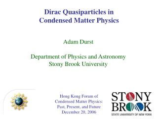 Hong Kong Forum of Condensed Matter Physics: Past, Present, and Future December 20, 2006