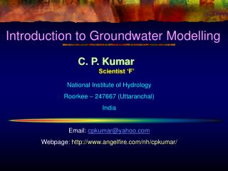 C. P. Kumar Scientist 'F'