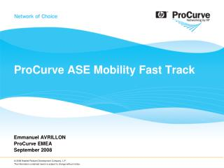 ProCurve ASE Mobility Fast Track