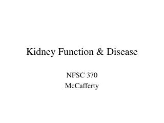 Kidney Function & Disease