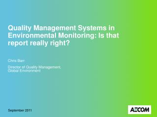 Quality Management Systems in Environmental Monitoring: Is that report really right?