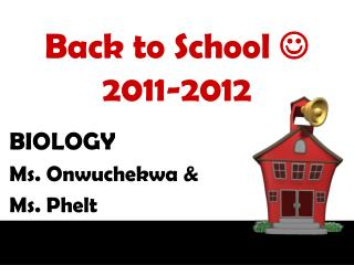 Back to School   2011-2012