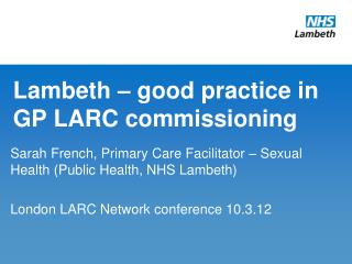 Lambeth – good practice in GP LARC commissioning