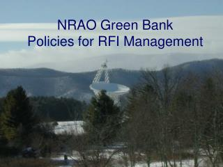 NRAO Green Bank Policies for RFI Management