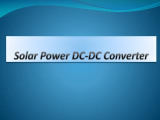 Solar Power DC-DC Converter