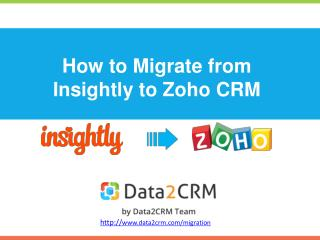 Migrate Insightly to Zoho CRM in Few Steps