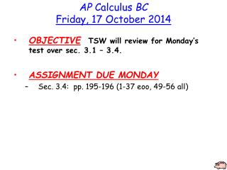 AP  Calculus  BC Friday, 17 October 2014
