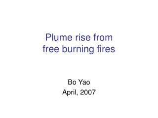 Plume rise from  free burning fires