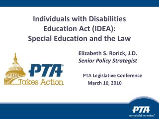 Individuals with Disabilities  Education Act (IDEA):  Special Education and the Law