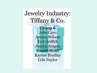 Jewelry Industry: Tiffany & Co.
