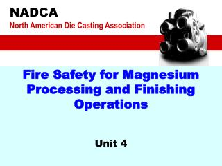 Fire Safety for Magnesium Processing and Finishing Operations