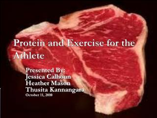 Protein and Exercise for the Athlete