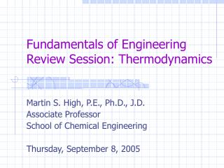 Fundamentals of Engineering Review Session: Thermodynamics