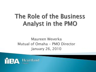 The Role of the Business Analyst in the PMO