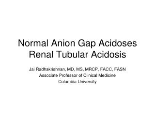 Normal Anion Gap Acidoses Renal Tubular Acidosis
