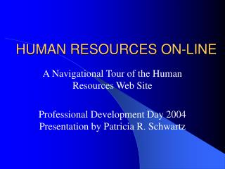 HUMAN RESOURCES ON-LINE