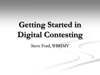 Getting Started in Digital Contesting