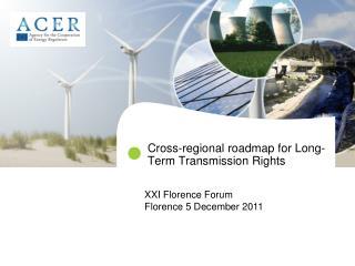 Cross-regional roadmap for Long-Term Transmission Rights