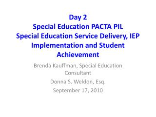 Day 2   Special Education PACTA PIL Special Education Service Delivery, IEP Implementation and Student Achievement