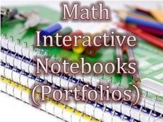 Math Interactive  Notebooks (Portfolios)