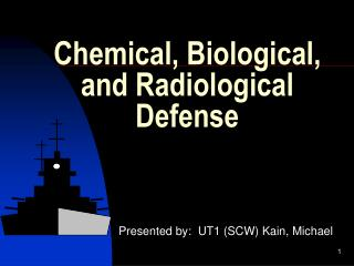 Chemical, Biological, and Radiological Defense