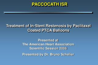 Treatment of In-Stent Restenosis by Paclitaxel Coated PTCA Balloons