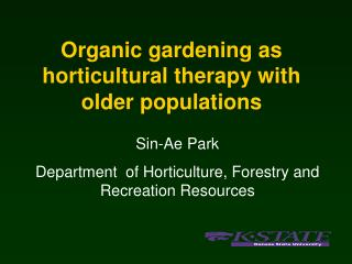 Organic gardening as horticultural therapy with older populations