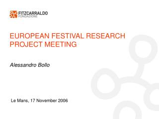 EUROPEAN FESTIVAL RESEARCH PROJECT MEETING