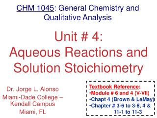 Unit # 4: Aqueous Reactions and Solution Stoichiometry