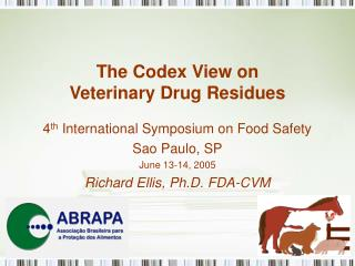 The Codex View on  Veterinary Drug Residues