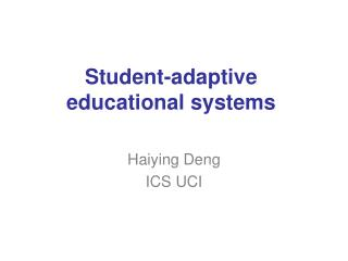 Student-adaptive educational systems