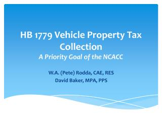HB 1779 Vehicle Property Tax Collection A Priority Goal of the NCACC