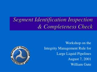 Segment Identification Inspection & Completeness Check