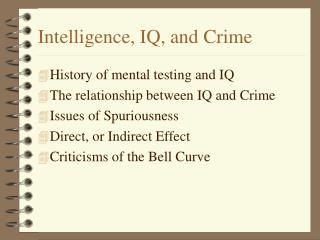 Intelligence, IQ, and Crime