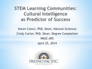 STEM  Learning  Communities:  Cultural Intelligence  as Predictor of Success