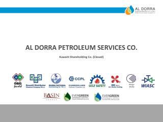 AL DORRA PETROLEUM SERVICES CO. Kuwaiti Shareholding Co. (Closed)