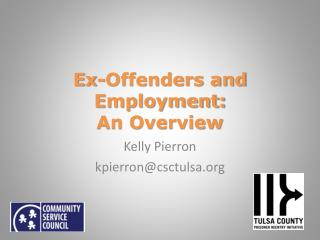 Ex-Offenders and Employment: An Overview