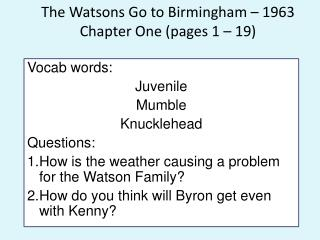 The Watsons Go to Birmingham – 1963  Chapter One (pages 1 – 19)