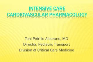 Intensive Care Cardiovascular Pharmacology