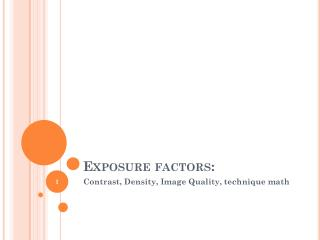 Exposure factors: