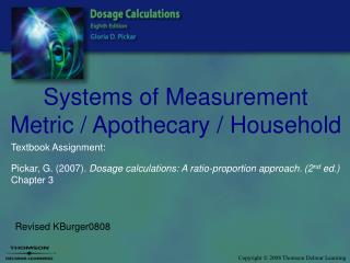 Systems of Measurement Metric / Apothecary / Household